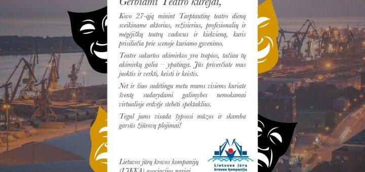 Lietuvos jūrų krovos kompanijų asociacija sveikina kūrėjus su Teatro diena